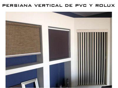 persiana de pvc y rolux verticales